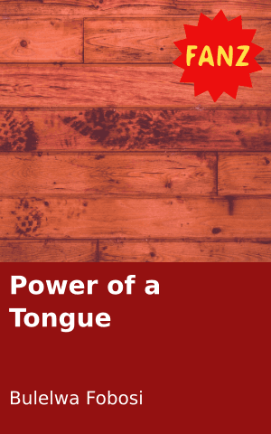 Power of a Tongue   FunDza